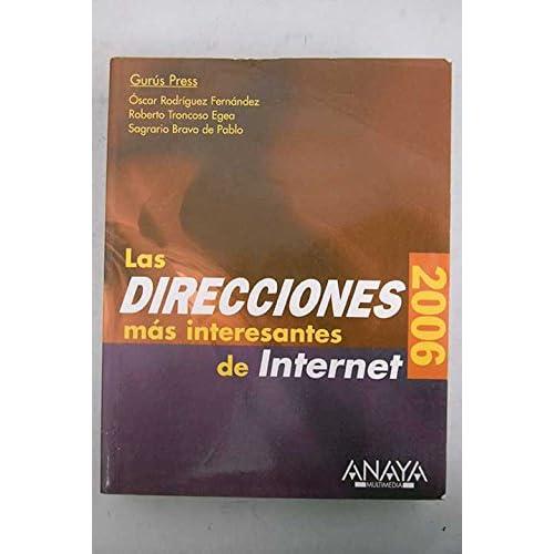 Las direcciones mas interesantes de Internet / the Most Interesting Internet Addresses: Edicion 2006