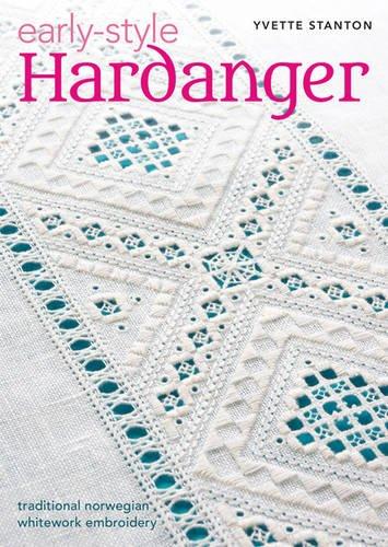 Early-Style Hardanger par Yvette Stanton