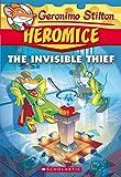#8: Geronimo Stilton Heromice #5: Invisible Thief