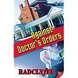 Against Doctor's Orders