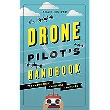 The Drone Pilot's Handbook