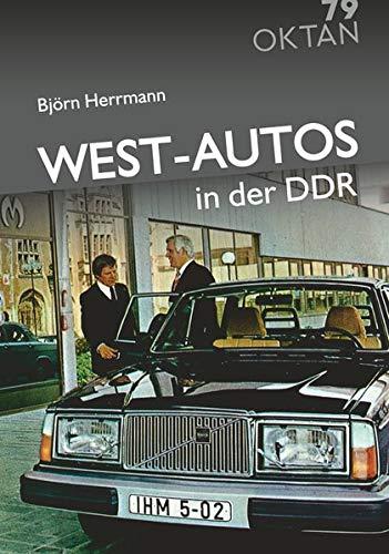 West-Autos in der DDR