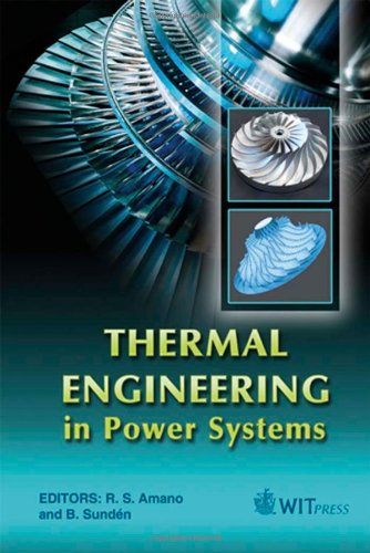 Thermal Engineering in Power Systems: 22 (Developments in Heat Transfer)