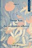 Santa Ana et des souvenirs ailleurs