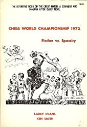 Fischer-Spassky Move By Move by Larry Evans (1973-07-03)