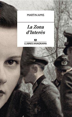 La zona dinterès (LLIBRES ANAGRAMA Book 16) (Catalan Edition ...