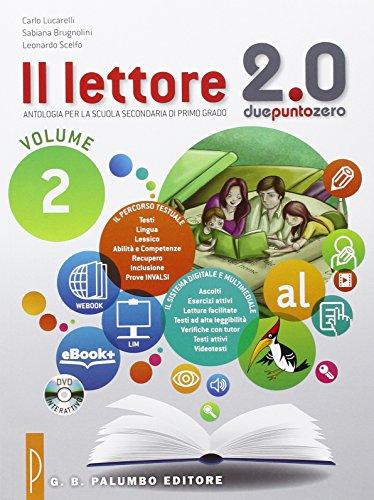 Il lettore 2.0. Antologia per la Scuola media