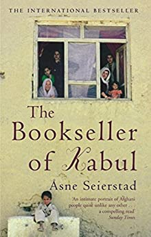 The Bookseller Of Kabul by [Seierstad, Asne]