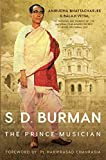#7: S. D. Burman: The Prince-Musician