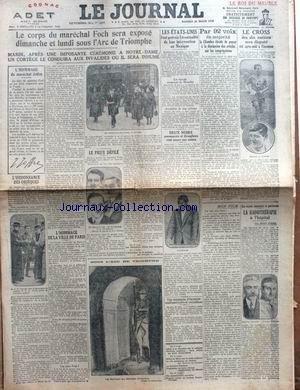 JOURNAL (LE) du 23/03/1923 - LE CORPS DU MARECHAL FOCH SERA EXPOSE SOUS L'ARC DE TRIOMPHE - LES ETATS-UNIS AU MEXIQUE - LE CROSS DES DIX NATIONS - LA RADIOGRAPHIE.