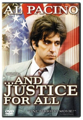 ...And Justice For All by Al Pacino