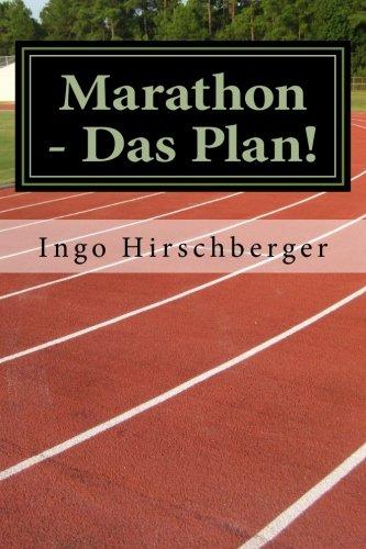 Marathon - Das Plan!: Grundlagen und Training: Volume 2 (Marathon, Grundlagen und Training) por Ingo Hirschberger