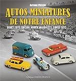 AUTOS MINIATURES DE NOTRE ENFANCE (version brochée)