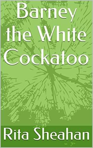 Barney the White Cockatoo (English Edition) -