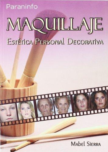 Descargar Libro Maquillaje. Estética personal decorativa de MARIA ISABEL SIERRA ACOSTA