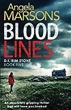 Blood Lines (Detective Kim Stone crime thriller series) (Volume 5) by Angela Marsons (2016-11-04)
