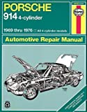 Porsche 914 (4-cyl.),1969-1976 (Haynes Manuals)
