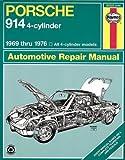 Porsche 914 (4-cyl.),1969-1976 (Haynes Manuals)