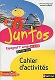 Espagnol 1re année A1-A2 Juntos : Cahier d'activités