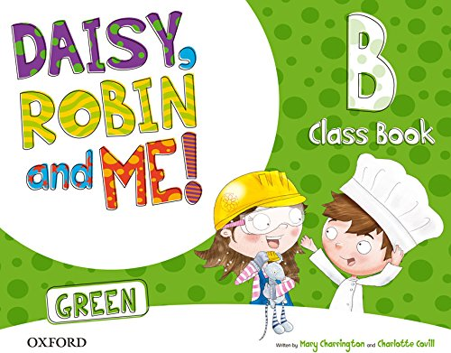 Pack Daisy, Robin & Me! Level B. Class Book (Green Color)