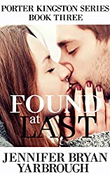Found at Last (Porter Kingston Series Book 3)