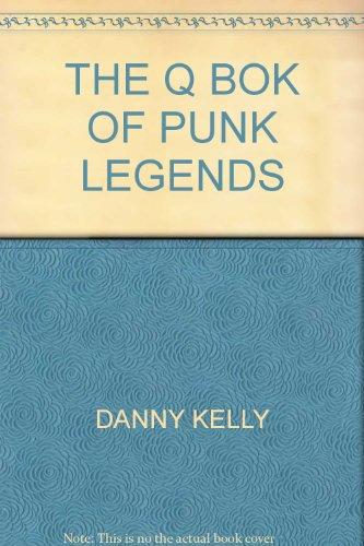 THE Q BOK OF PUNK LEGENDS