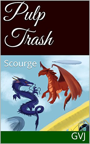 Pulp Trash: Scourge (English Edition)
