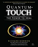 Quantum-Touch: The Power to Heal (English Edition)
