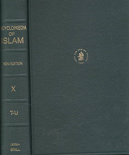 [The Encyclopaedia of Islam: Volume X: Fascicules 163-178] (By: Peri Bearman) [published: June, 2000]