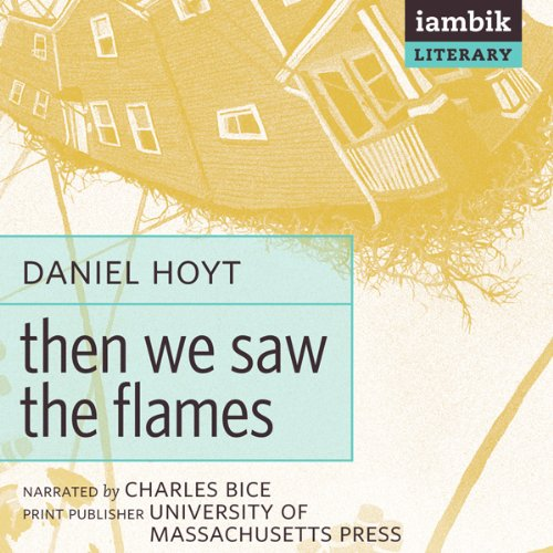 Then We Saw the Flames  Audiolibri