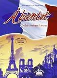 A bientôt. Civiltà e cultura francese. Per la Scuola media. Con espansione online