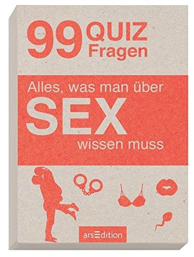 Alles, was man über SEX wissen muss: 99 Quizfragen