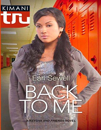 Back to Me (Mills & Boon Kimani Tru) (A Keysha and Friends Novel) (English Edition)
