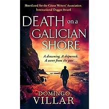 Death On A Galician Shore by Domingo Villar (2012-11-06)