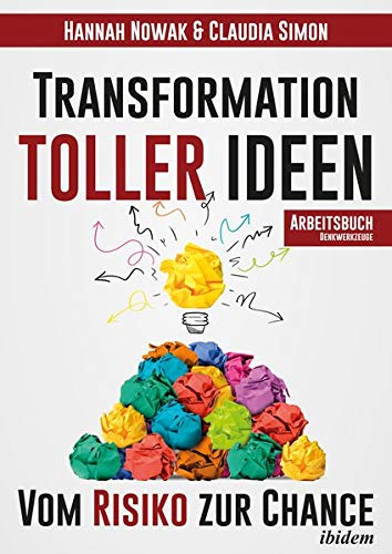Transformation toller Ideen: Vom Risiko zur Chance (QuiStainable Business Solutions) - Transformation Solution