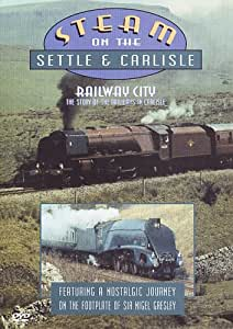 Steam On The Settle And Carlisle/Railway City [DVD]