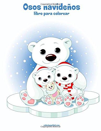 Osos navideños libro para colorear 1: Volume 1 por Nick Snels