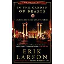 In the Garden of Beasts by Erik Larson (2012-05-01)