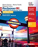 Performer B1. Updated with new preliminary tutor. Student's book-Workbook. Per le Scuole superiori. Con espansione online