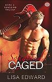 Songbird Caged: Book 2: Songbird Trilogy