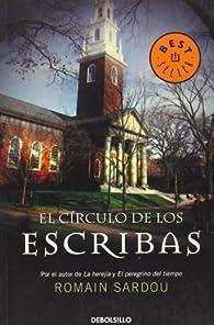 El circulo de los escribas/ The Scribes Circle  by Romain Sardou par Romain Sardou