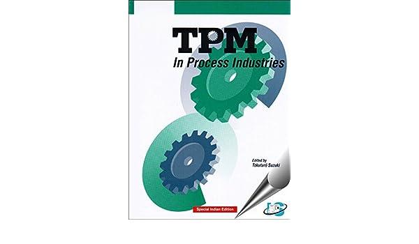 Tpm In Process Industries Tokutaro Suzuki Pdf