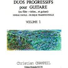 Duos Progressifs pour Guitare,flûte,violon (French Edition)