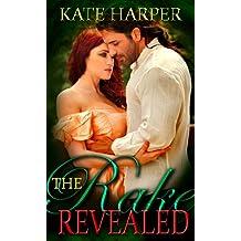 The Rake Revealed - A Regency Novella (Risque Regency Book 6) (English Edition)