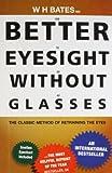 Better Eyesight without Glasses