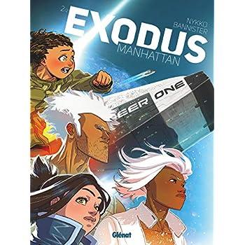 Exodus Manhattan - Tome 02