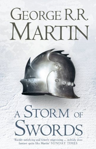 A Storm Of Swords (hardback Reissue) (a Song Of Ice And Fire, Book 3): 2: Written By George R. R. Martin, 2011 Edition, Publisher: Harper Voyager [hardcover]