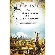 Las lágrimas de la Diosa Maorí (NB GRANDES NOVELAS)