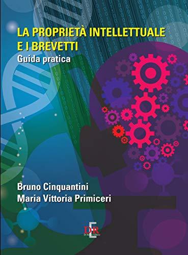Codice della proprietà industriale (Italia) (Italian Edition)