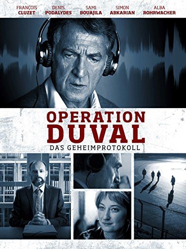 Operation Duval - Das Geheimprotokoll -